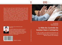 Le Rôle Du Contrôle De Gestion Dans L'entreprise: Le rôle, la place, les outils et les fonctions du contrôle de gestion dans l'entreprise cas de NAFTAL District GPL de Bejaia