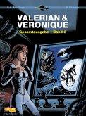 Valerian und Veronique Gesamtausgabe / Valerian & Veronique Gesamtausgabe Bd.3