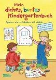Mein dickes buntes Kindergartenbuch