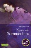 Gegen das Sommerlicht / Sommerlicht Bd.1