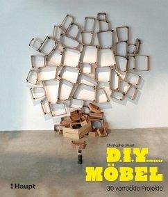 Do It Yourself Möbel - Stuart, Christopher