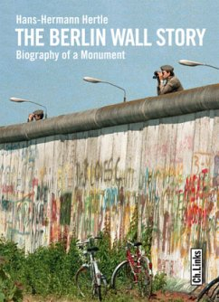 The Berlin Wall Story - Hertle, Hans-Hermann