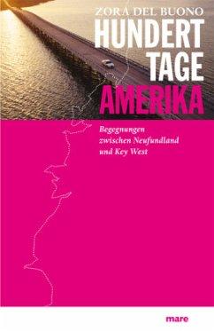 Hundert Tage Amerika - Buono, Zora del