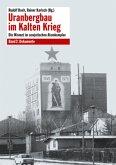 Uranbergbau im Kalten Krieg 2