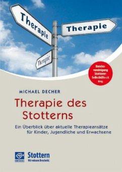Therapie des Stotterns - Decher, Michael