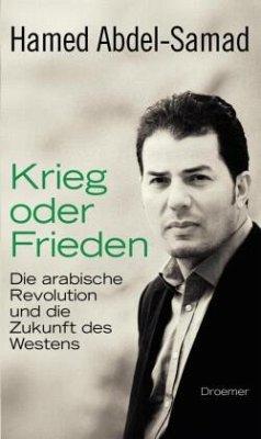 Krieg oder Frieden - Abdel-Samad, Hamed