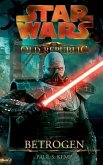 Betrogen / Star Wars - The Old Republic Bd.2
