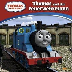 Thomas und seine Freunde: Geschichtenbuch 01: Thomas und der Feuerwehrmann