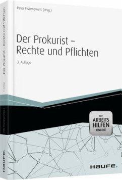 Der Prokurist - Rechte und Pflichten - mit Arbe...