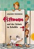 4 1/2 Freunde und der Schatz im Schulklo / 4 1/2 Freunde Bd.17