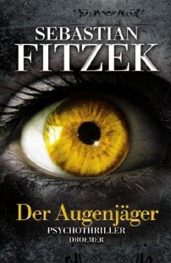 Der Augenjäger - Fitzek, Sebastian