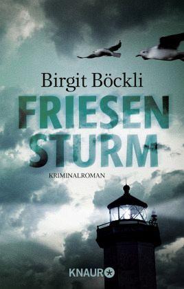 Friesensturm / Friesland-Krimi Bd.1 - Böckli, Birgit