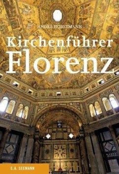 Kirchenführer Florenz - Horstmann, André