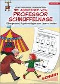Die Abenteuer von Professor Schnüffelnase