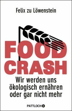 FOOD CRASH - Löwenstein, Felix zu