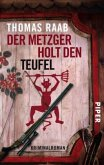 Der Metzger holt den Teufel / Willibald Adrian Metzger Bd.4