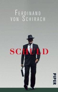 Schuld - Schirach, Ferdinand von