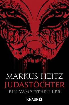 Judastöchter / Pakt der Dunkelheit Bd.6 - Heitz, Markus