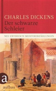 Der schwarze Schleier - Dickens, Charles