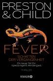 Fever - Schatten der Vergangenheit / Pendergast Bd.10