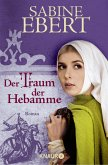 Der Traum der Hebamme / Hebammen-Romane Bd.5