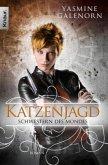 Katzenjagd / Schwestern des Mondes Bd.8