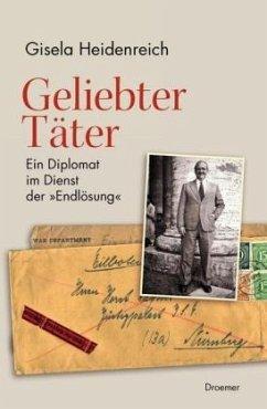 Geliebter Täter - Heidenreich, Gisela