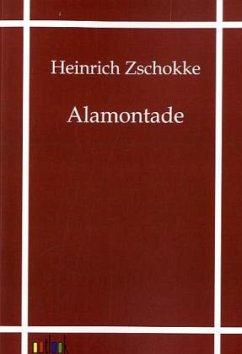 Alamontade - Zschokke, Heinrich