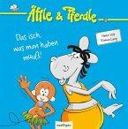 Des isch, was man haben muuß! / Äffle & Pferdle Bd.1