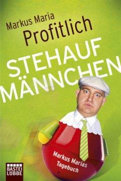 Stehaufmännchen - Profitlich, Markus Maria