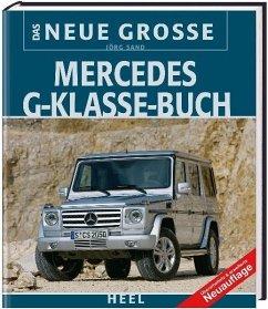 Das Neue Große Mercedes G-Klasse-Buch