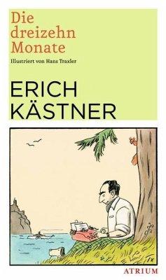 Die dreizehn Monate - Kästner, Erich
