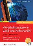 Wirtschaftsprozesse im Groß- und Außenhandel. Schülerband. Baden-Württemberg