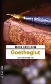 Goetheglut / Goethe-Trilogie Bd.2