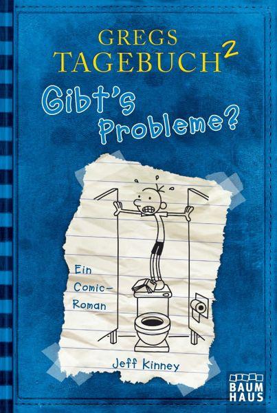 Gibt's Probleme? / Gregs Tagebuch Bd.2 - Kinney, Jeff