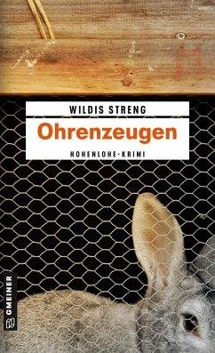 Ohrenzeugen / Kommissare Lisa Luft und Heiko Wüst Bd.1 - Streng, Wildis