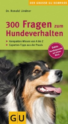 300 Fragen zum Hundeverhalten - Lindner, Ronald