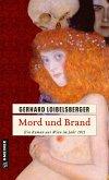 Mord und Brand / Nechyba-Saga Bd.3