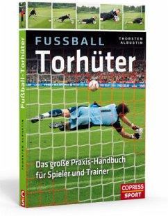 Fußball-Torhüter - Albustin, Thorsten
