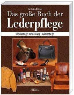 Das große Buch der Lederpflege - Himer, Kim; Himer, Axel