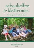 Schaukelfee & Klettermax