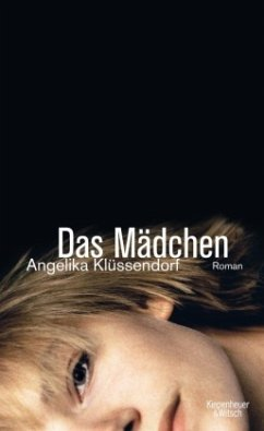 Das Mädchen / Das Mädchen-Trilogie Bd.1 - Klüssendorf, Angelika