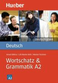 Deutsch Wortschatz & Grammatik A2