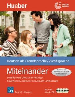 Miteinander. Selbstlernkurs Deutsch für Anfänger. Russische Ausgabe - Aufderstraße, Hartmut; Müller, Jutta; Storz, Thomas