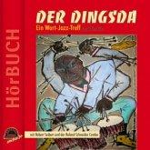 Der Dingsda, Ein Wort-Jazz-Treff, 1 Audio-CD