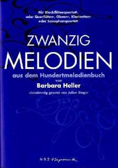 Zwanzig Melodien aus dem Hundertmelodienbuch, für Blockflötenquartett oder Querflöten-, Oboen-, Klarinetten- oder Saxoho