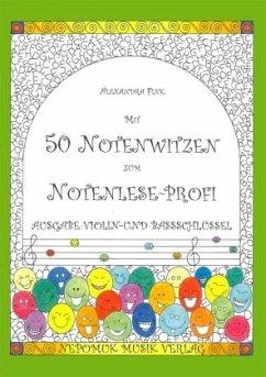 Mit 50 Notenwitzen zum Notenlese-Profi, Ausgabe: Violin- und Bassschlüssel