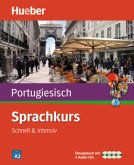 Sprachkurs Portugiesisch - Schnell & intensiv, Übungsbuch m. 4 Audio-CDs