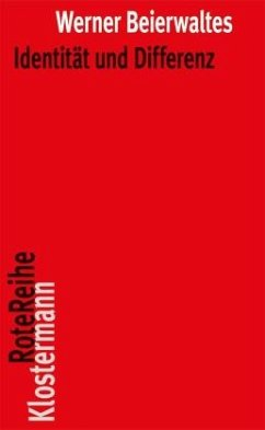 Identität und Differenz - Beierwaltes, Werner