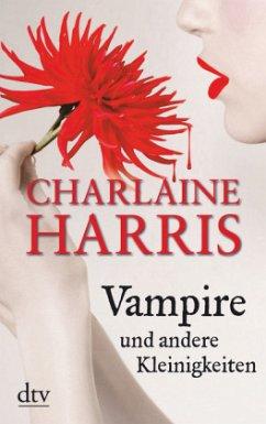 Vampire und andere Kleinigkeiten / Sookie Stack...